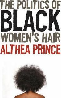 The Politics of Black Women's Hair